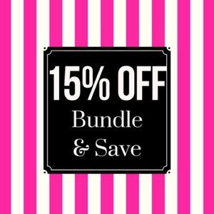SAVE 15% OF 2 OR MORE ITEM - PLACE IN A BUNDLE!
